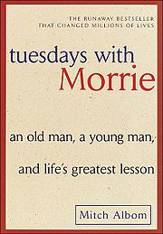Book in Review: Tuesdays with Morrie
