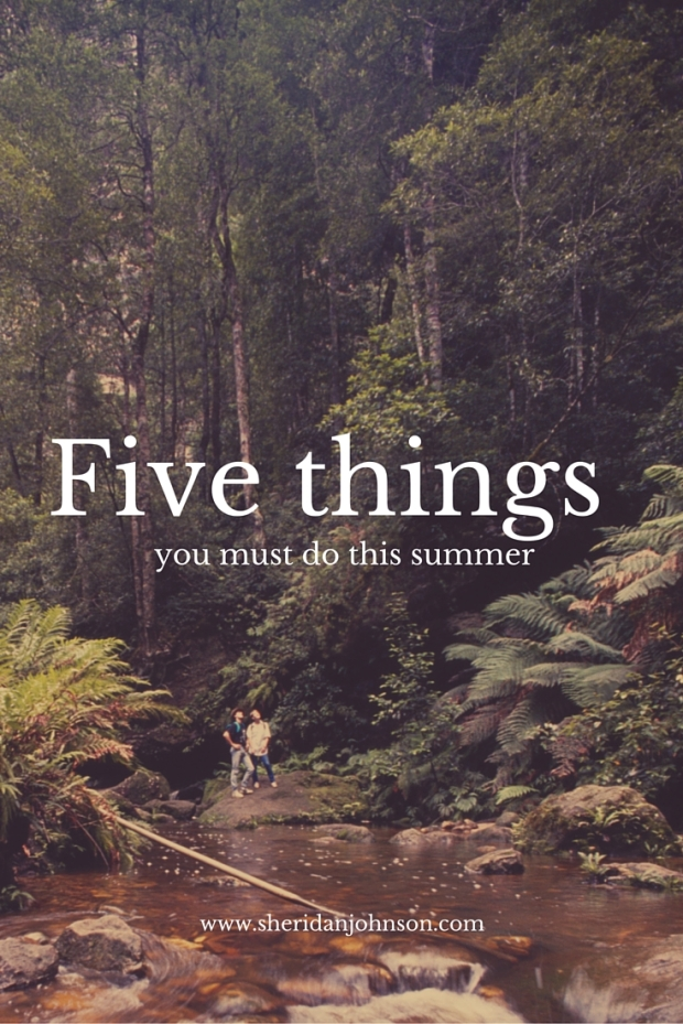 Five things summer