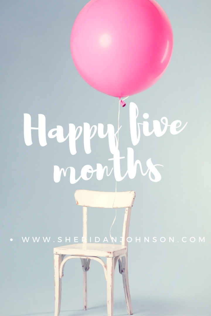 Happy five months